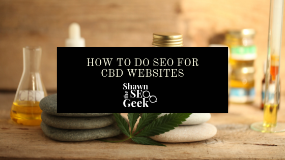 How to do seo for cbd websites